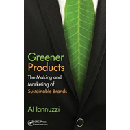 Greener Products: The Making and Marketing of Sustainable Brands (BOK)