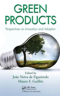 Green Products: Perspectives on Innovation and Adoption (BOK)