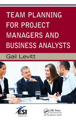 Team Planning for Project Managers and Business Analysts (BOK)