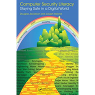 Computer Security Literacy: Staying Safe in a Digital World (BOK)