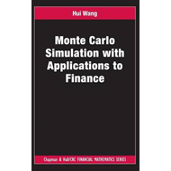 Monte Carlo Simulation with Applications to Finance (BOK)