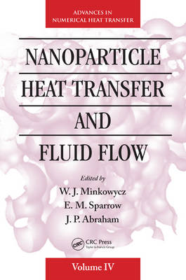 Nanoparticle Heat Transfer and Fluid Flow (BOK)
