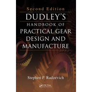 Dudley's Handbook of Practical Gear Design and Manufacture (BOK)