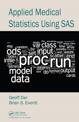 Applied Medical Statistics Using SAS (BOK)