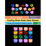 Creating Mixed Model Value Streams (BOK)