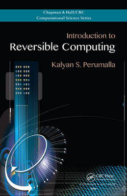 Introduction to Reversible Computing (BOK)