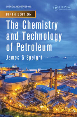 The Chemistry and Technology of Petroleum (BOK)