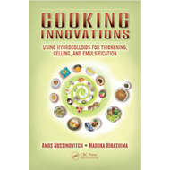Cooking Innovations: Using Hydrocolloids for Thickening, Gelling, and Emulsification (BOK)