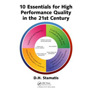 10 Essentials for High Performance Quality in the 21st Century (BOK)