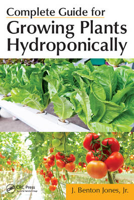 Complete Guide for Growing Plants Hydroponically (BOK)