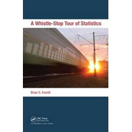 A Whistle-Stop Tour of Statistics (BOK)