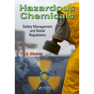 Hazardous Chemicals: Safety Management and Global Regulations (BOK)