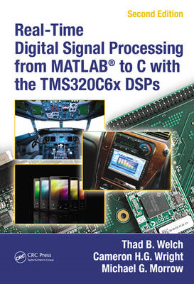 Real-time Digital Signal Processing from MATLAB(R) to C with the TMS320C6x DSPs (BOK)