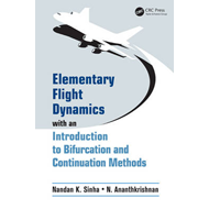 Elementary Flight Dynamics with an Introduction to Bifurcation and Continuation Methods (BOK)