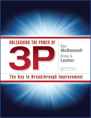 Unleashing the Power of 3P: The Key to Breakthrough Improvement (BOK)