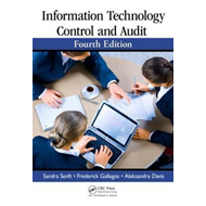 Information Technology Control and Audit, Fourth Edition (BOK)