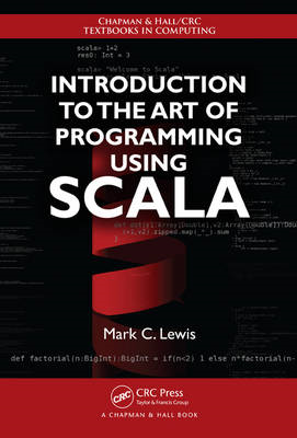 Introduction to the Art of Programming Using Scala (BOK)
