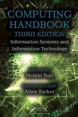 Computing Handbook: Information Systems and Information Technology (BOK)