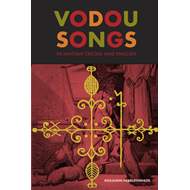 Vodou Songs in Haitian Creole and English (BOK)