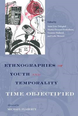 Ethnographies of Youth and Temporality: Time Objectified (BOK)