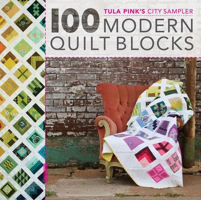 Tula Pink's City Sampler Quilts (BOK)