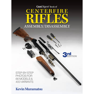 Gun Digest Book of Centerfire Rifles Assembly/Disassembly (BOK)
