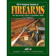 2014 Standard Catalog of Firearms: The Collector's Price & Reference Guide (BOK)