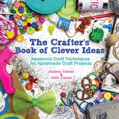 Crafter's Book of Clever Ideas (BOK)