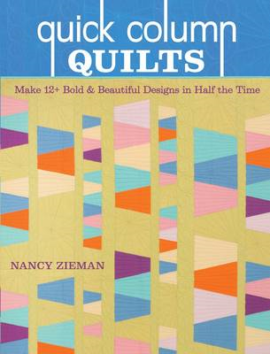 Quick Column Quilts (BOK)