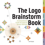 The Logo Brainstorm Book: A Comprehensive Guide for Exploring Design Directions (BOK)