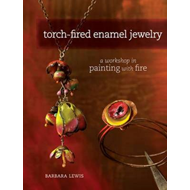Torch-Fired Enamel Jewelry (BOK)