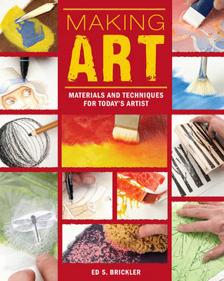 Making Art: Materials and Techniques for Today's Artist (BOK)