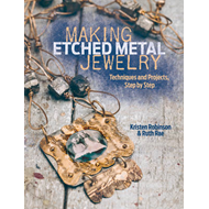 Making Etched Metal Jewelry (BOK)