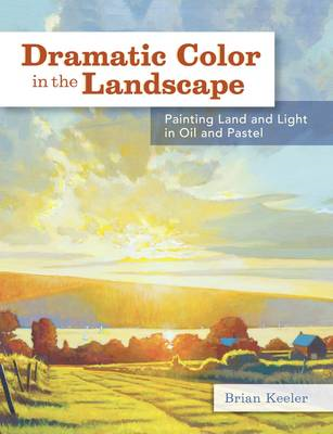 Dramatic Color in the Landscape (BOK)