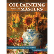 Oil Painting with the Masters (BOK)