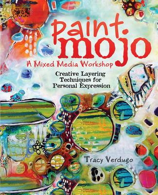 Paint Mojo - A Mixed-Media Workshop (BOK)