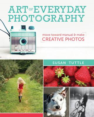 Art of Everyday Photography (BOK)