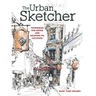 Produktbilde for The Urban Sketcher - Techniques for Seeing and Drawing on Location (BOK)