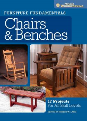 Furniture Fundamentals - Making Chairs & Benches (BOK)