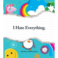 I Hate Everything (BOK)