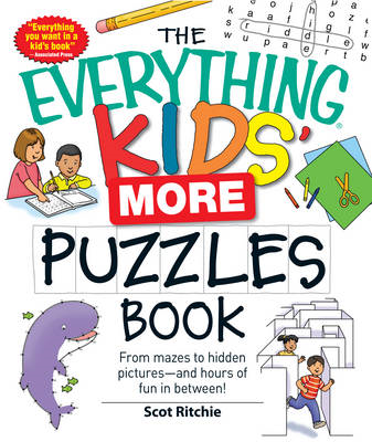 The Everything Kids' More Puzzles Book: From Mazes to Hidden Pictures--and Hours of Fun in Between! (BOK)