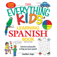 The Everything Kids' Learning Spanish Book: Exercises and Puzzles to Help You Learn Espanol (BOK)