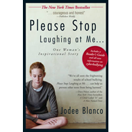 Please Stop Laughing at Me: One Woman's Inspirational Story (BOK)
