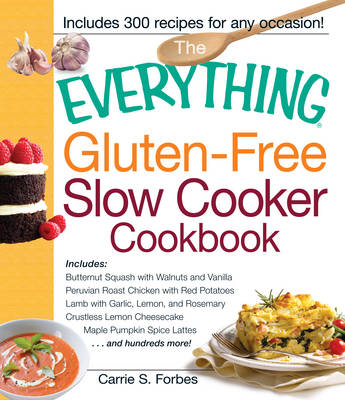 Everything Gluten-Free Slow Cooker Cookbook (BOK)