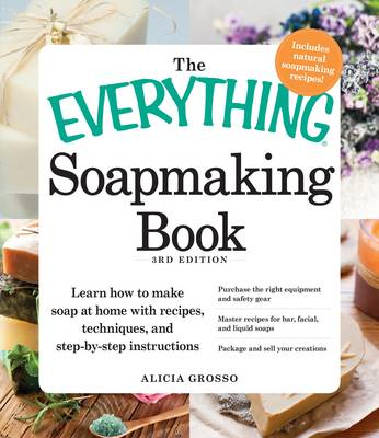 Everything Soapmaking Book (BOK)