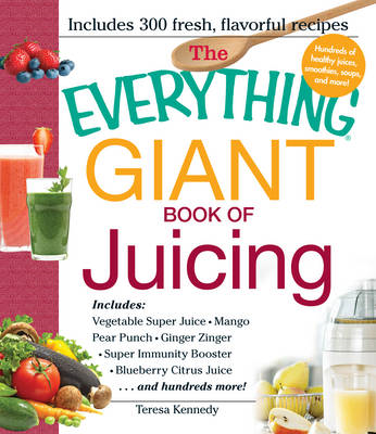 Everything Giant Book of Juicing (BOK)