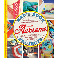 Dad's Book of Awesome Projects (BOK)