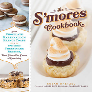The S'mores Cookbook: From S'mores Stuffed French Toast to a S'mores Cheesecake Recipe, Treat Yourse (BOK)