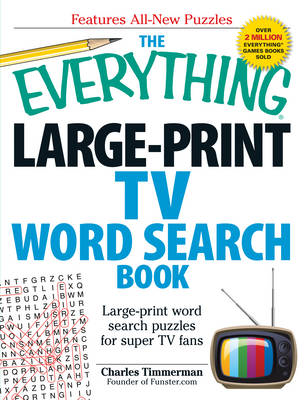 The Everything Large-Print TV Word Search Book: Large-Print Word Search Puzzles for Super TV Fans (BOK)