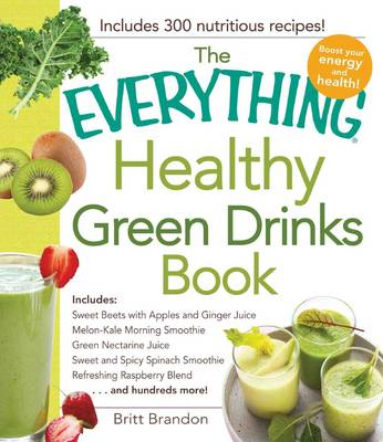 Everything Healthy Green Drinks Book (BOK)